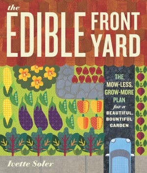 The Edible Front Yard by Ivette Soler from Vearsa in Lifestyle category