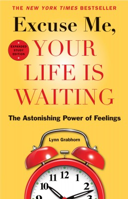 Excuse Me, Your Life Is Waiting, Expanded Study Edition by Lynn Grabhorn from Vearsa in Motivation category