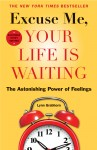 Excuse Me, Your Life Is Waiting, Expanded Study Edition by Lynn Grabhorn from  in  category