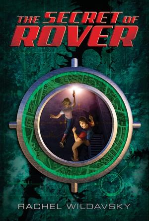 The Secret of Rover by Rachel Wildavsky from Vearsa in Teen Novel category