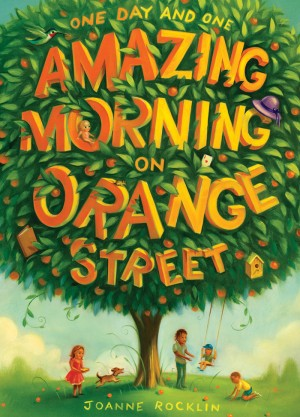One Day and One Amazing Morning on Orange Street by Joanne Rocklin from Vearsa in Teen Novel category