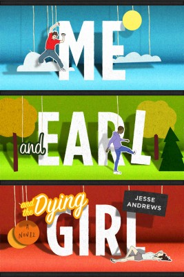 Me and Earl and the Dying Girl by Jesse Andrews from Vearsa in Teen Novel category