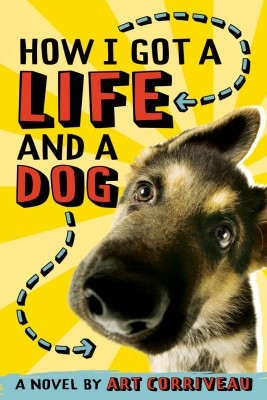 How I Got a Life and a Dog by Art Corriveau from Vearsa in Teen Novel category