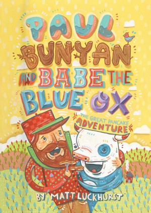 Paul Bunyan and Babe the Blue Ox by Matthew Luckhurst from Vearsa in Teen Novel category
