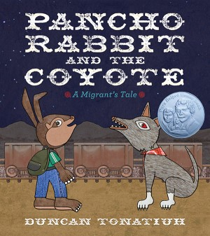Pancho Rabbit and the Coyote by Duncan Tonatiuh from Vearsa in Teen Novel category