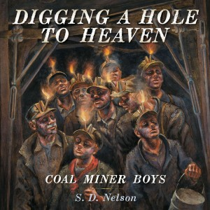 Digging a Hole to Heaven by S. D. Nelson from Vearsa in Teen Novel category