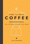 How to Make Coffee by Lani Kingston from  in  category