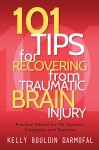 101 Tips for Recovering from Traumatic Brain Injury - text