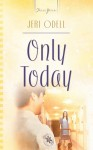 Only Today by Jeri Odell from  in  category