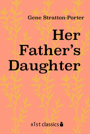 Her Father's Daughter by Gene Stratton-Porter from Vearsa in General Novel category