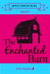 The Enchanted Barn by Grace Livingston Hill from  in  category