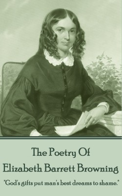 Elizabeth Barrett Browning, The Poetry Of by Elizabeth Barrett Browning from Vearsa in Language & Dictionary category