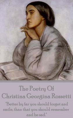 Christina Georgina Rossetti, The Poetry Of by Christina Georgina Rossetti from Vearsa in Language & Dictionary category