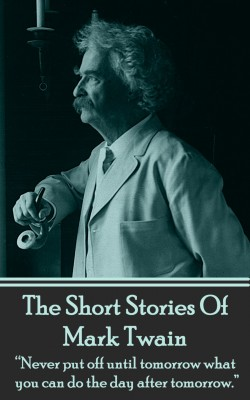 The Short Stories Of Mark Twain by Mark Twain from Vearsa in General Novel category