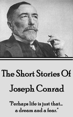 The Short Stories Of Joseph Conrad by Joseph Conrad from Vearsa in General Novel category