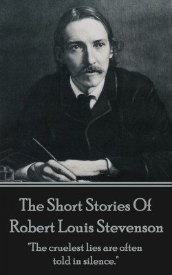 The Short Stories Of Robert Louis Stevenson by Robert Louis Stevenson from Vearsa in General Novel category