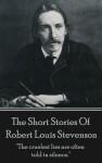 The Short Stories Of Robert Louis Stevenson by Robert Louis Stevenson from  in  category
