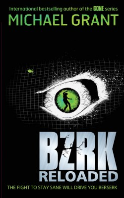 BZRK: RELOADED by Michael Grant from Vearsa in Teen Novel category
