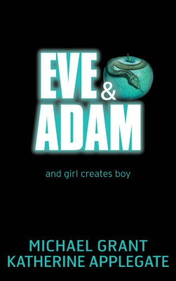 Eve and Adam by Michael Grant from Vearsa in Teen Novel category