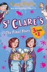 St Clare's: The Final Years by Enid Blyton from  in  category