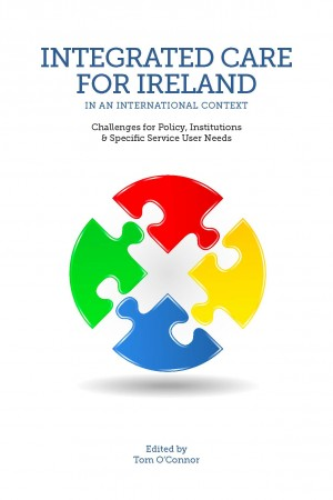 Integrated Care for Ireland in an International Context by Tom O'Connor from Vearsa in Family & Health category