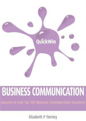 Quick Win Business Communication by Elizabeth P Tierney from Vearsa in Language & Dictionary category