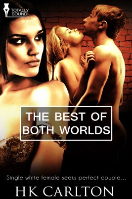 The Best Of Both Worlds by HK Carlton from Vearsa in Romance category