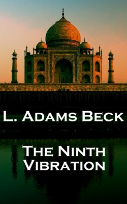The Ninth Vibration & Other Stories by L.   Adams Beck from Vearsa in General Novel category