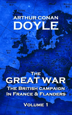 The Great War - Volume 1 by Arthur Conan Doyle from Vearsa in History category