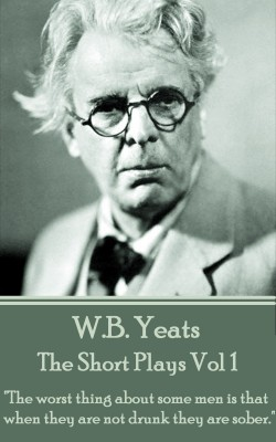 The Short Plays Vol 1 by W.B. Yeats from Vearsa in Language & Dictionary category
