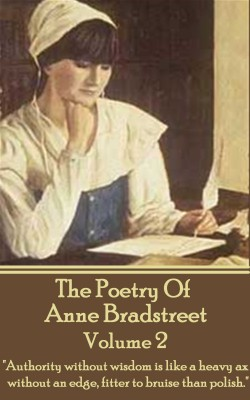 The Poetry Of Anne Bradstreet.  Volume 2 by Anne  Bradstreet from Vearsa in Language & Dictionary category