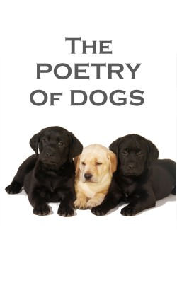 The Poetry Of Dogs by Elizabeth   Barrett Browning from Vearsa in Language & Dictionary category