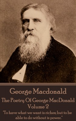 The Poetry of George MacDonald - Volume 2 by George MacDonald from Vearsa in Language & Dictionary category