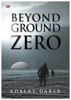 Beyond Ground Zero - text