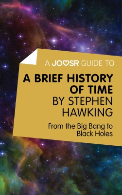 A Joosr Guide to... A Brief History of Time by Stephen Hawking by Joosr from Vearsa in Science category