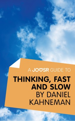 A Joosr Guide to... Thinking, Fast and Slow by Daniel Kahneman by Joosr from Vearsa in Business & Management category