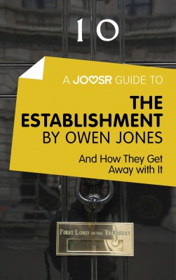 A Joosr Guide to… The Establishment by Owen Jones by Joosr from Vearsa in Politics category