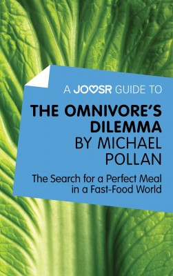 A Joosr Guide to… The Omnivore's Dilemma by Michael Pollan by Joosr from Vearsa in Family & Health category