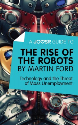 A Joosr Guide to… The Rise of the Robots by Martin Ford by Joosr from Vearsa in Family & Health category