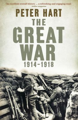The Great War: 1914-1918 by Peter Hart from Vearsa in History category