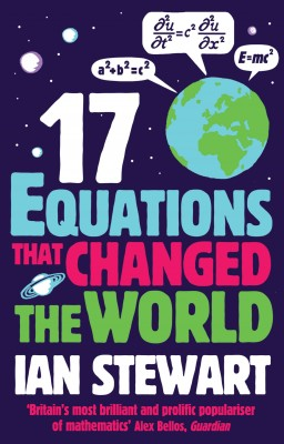 Seventeen Equations that Changed the World by Ian Stewart from Vearsa in General Novel category