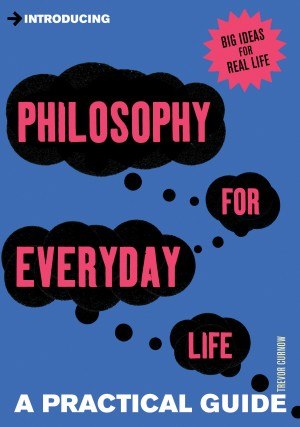 Introducing Philosophy for Everyday Life by Trevor Curnow from Vearsa in General Novel category
