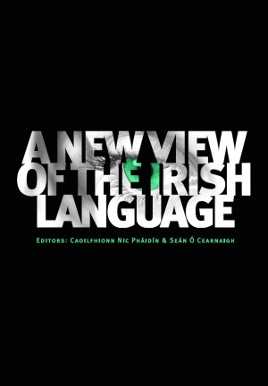 A New View of the Irish Language by Seán Ó Cearnaigh from Vearsa in Language & Dictionary category