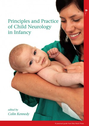 Principles and Practice of Child Neurology in Infancy by Colin Kennedy from Vearsa in Family & Health category