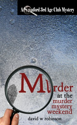 Murder at the Murder Mystery Weekend by David W Robinson from Vearsa in General Novel category