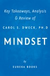 Mindset by Carol S. Dweck, Ph.D | Key Takeaways, Analysis & Review by Eureka Books from  in  category