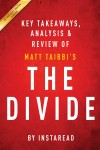 The Divide: by Matt Taibbi | Key Takeaways, Analysis & Review by Instaread from  in  category