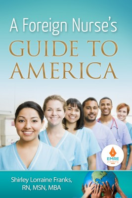A Foreign Nurse's Guide to America by Shirley Franks from Vearsa in Motivation category