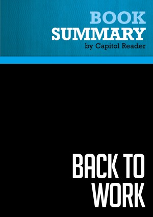 Summary: Back to Work by BusinessNews Publishing from Vearsa in Business & Management category