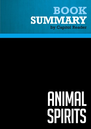 Summary: Animal Spirits by BusinessNews Publishing from Vearsa in Politics category